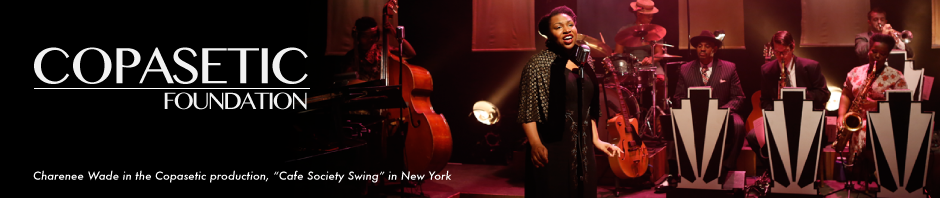 "Charenee Wade in the Copasetic production, ""Cafe Society Swing"" in New York"
