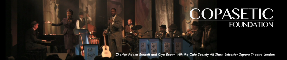 Cherise Adams-Burnett and Ciyo Brown with the Cafe Society All Stars, Leicester Square Theatre London