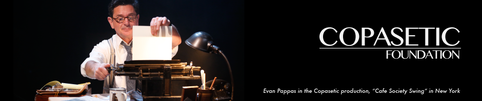 "Evan Pappas in Copasetic production, ""Cafe Society Swing"" in New York"